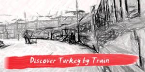 Türkiye'de Trenle Seyahat